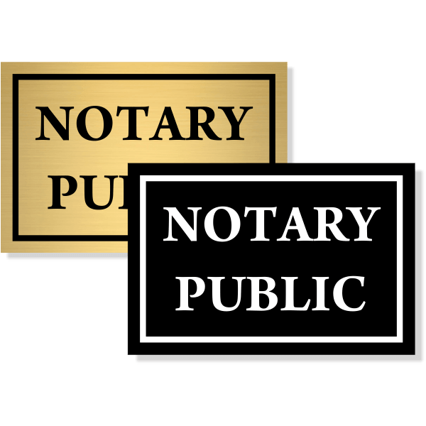 "Notary Public Sign | 4"" x 6"""