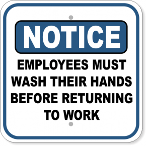 """Notice Employees Wash Hands Before Returning to Work Aluminum Sign 