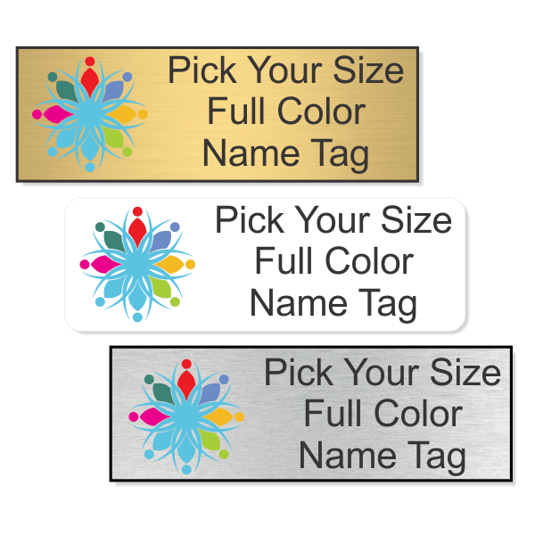 Pick Your Size Full Color Name Tag