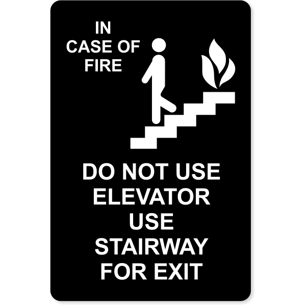 In Case of Fire Use Stairway for Exit Engraved Plastic Sign | 9